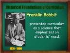 CURRICULUM DEVELOPMENT: Historical foundations of the curriculum.